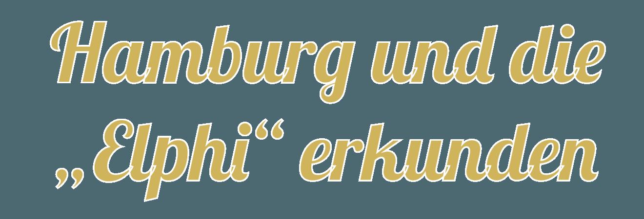 Hamburg und die Elbphilharmonie